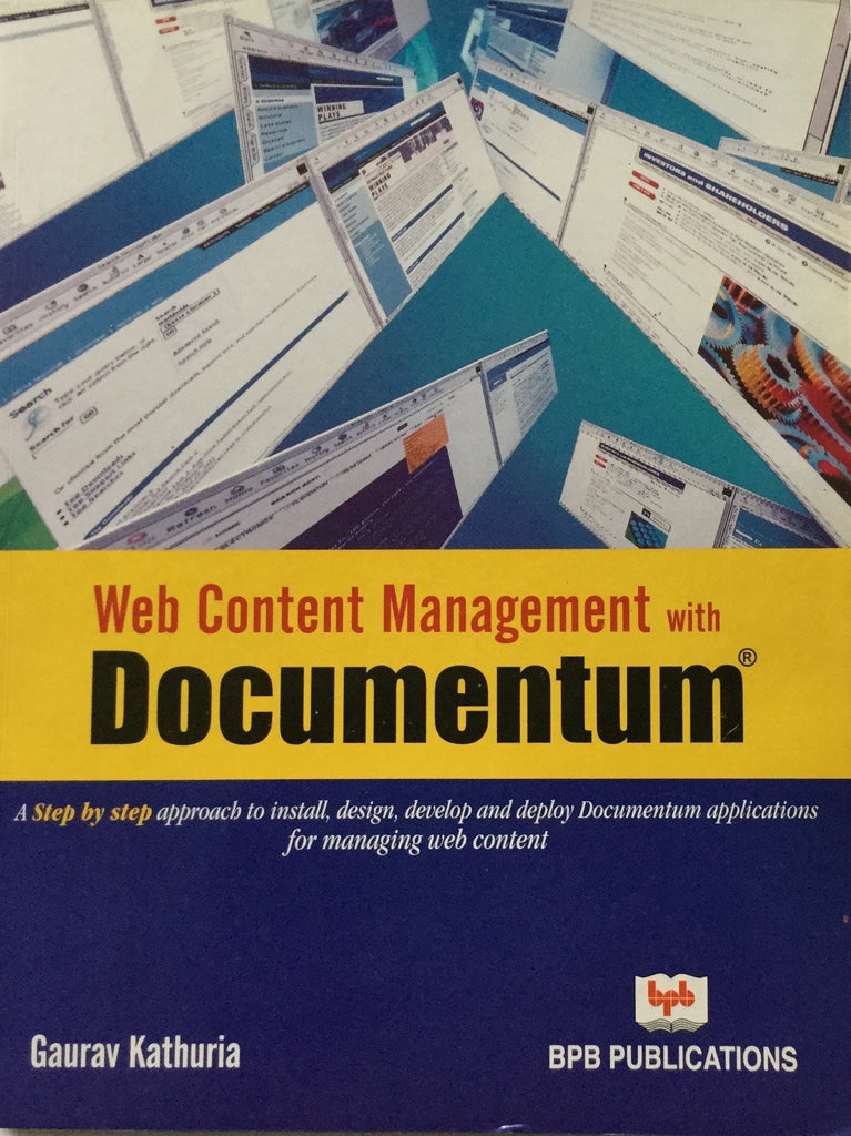 Web Content Management With Documentum By Gaurav Kathuria