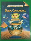 Basic Computing : A Scholastic Skills Book- F By Shelley Chasen, Sylvia B. Cohen