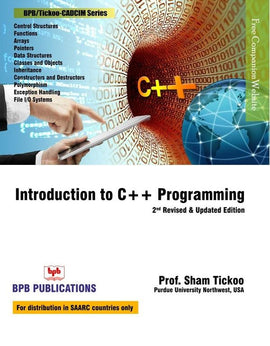 Introduction To C++ Programming - 2nd Revised & Updated Edition By Prof. Sham Tickoo