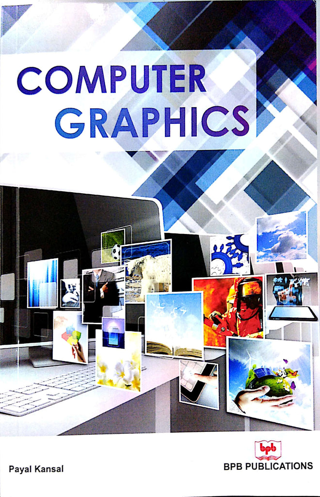 Computer Graphics By Payal Kansal