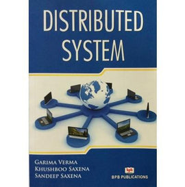 Distributed System by Garima Verma, Khushboo Saxena, Sandeep  Saxena