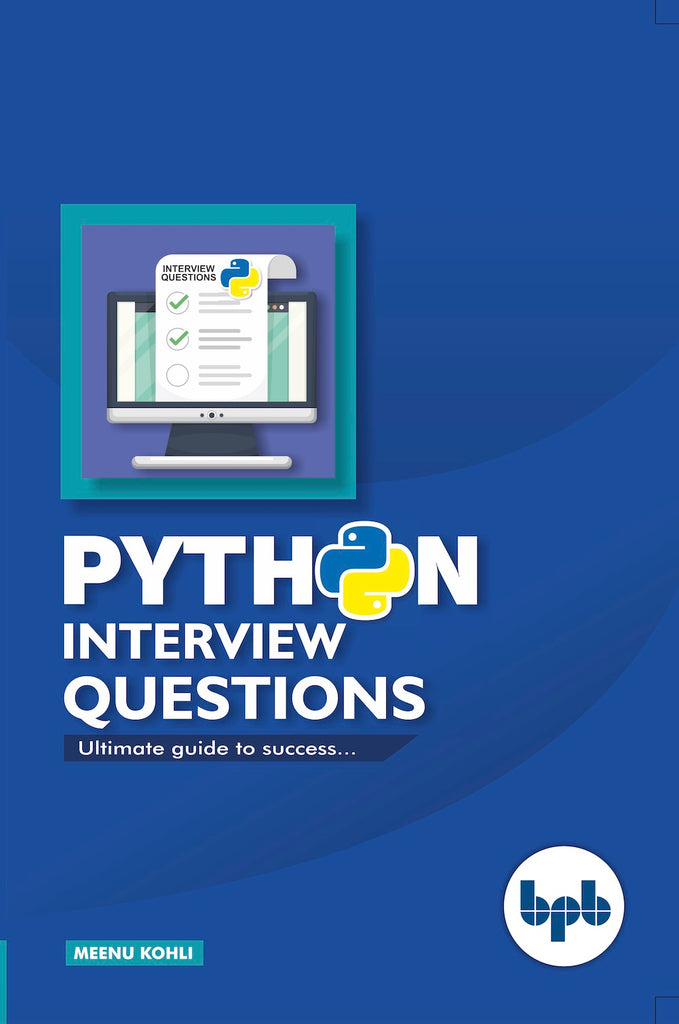 Python Interview Questions -Ultimate Guide to Success