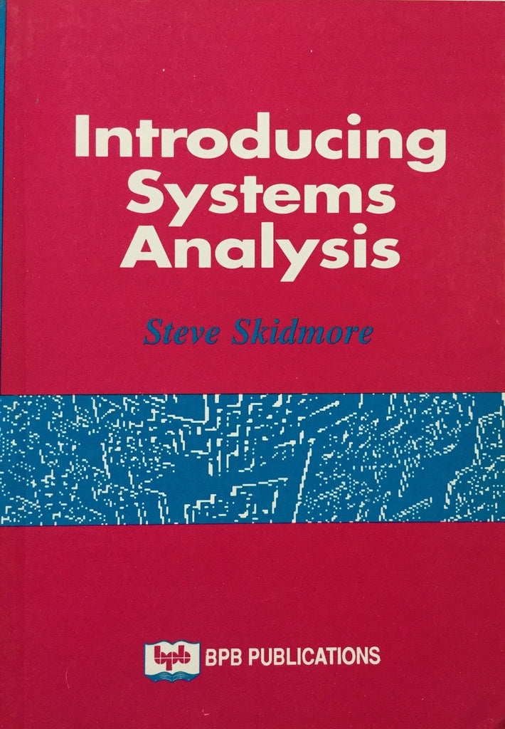 Introducing System Analysis By Steve Skidmore