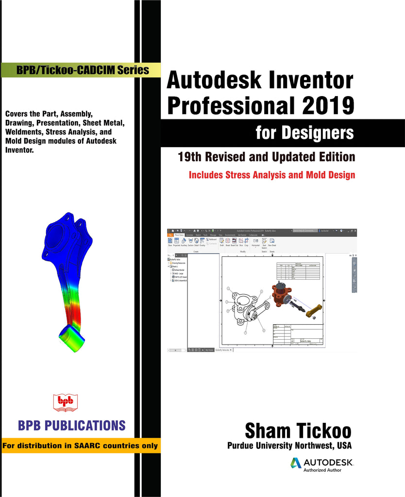 Autodesk Inventor Professional 2019 :for designers..19th Revised & Updated Edition