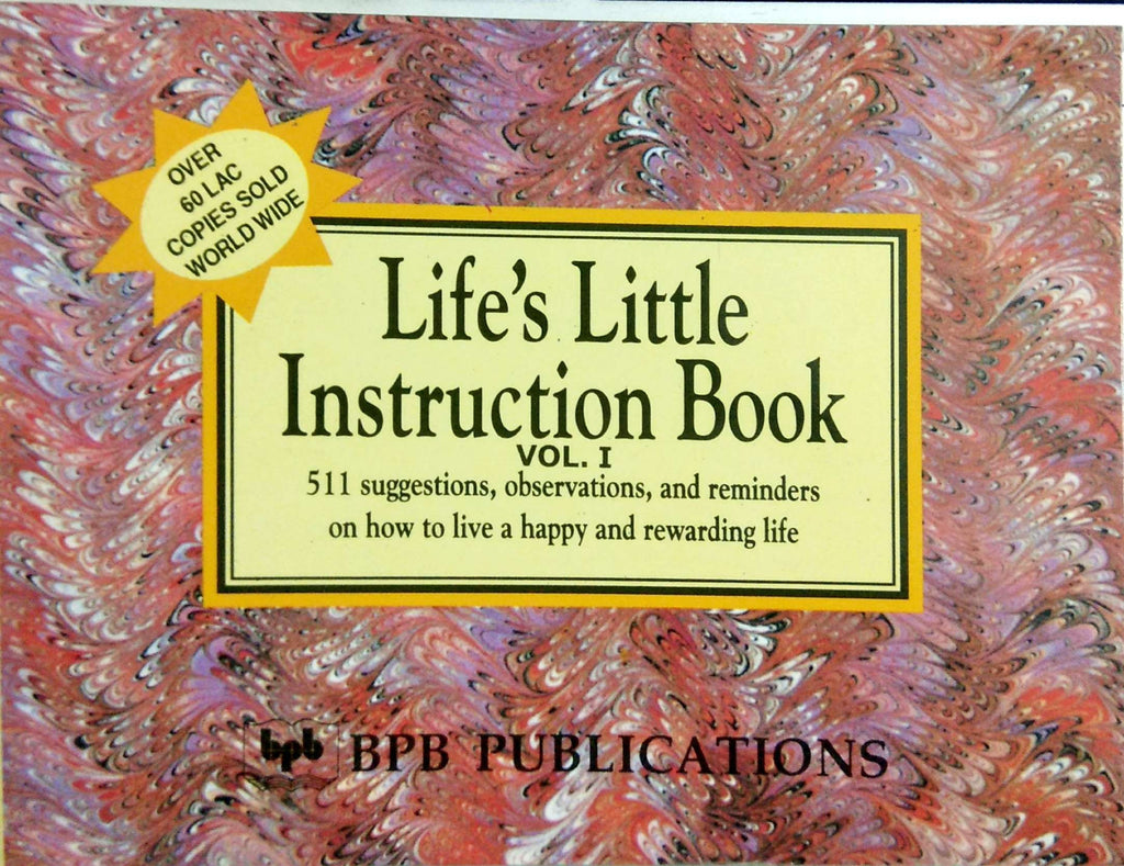 Life's Little Instruction Book - vol. 1 By H. Jackson,Brown, Jr.