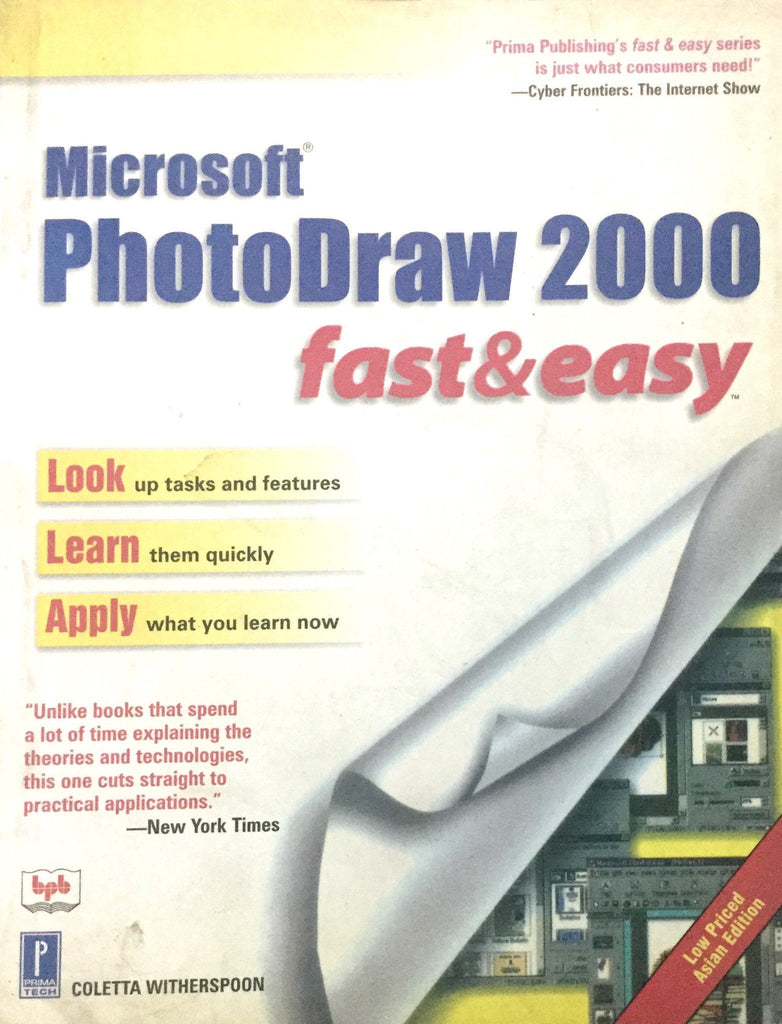 Microsoft PhotoDraw 2000 Fast & Easy By Coletta Witherspoon