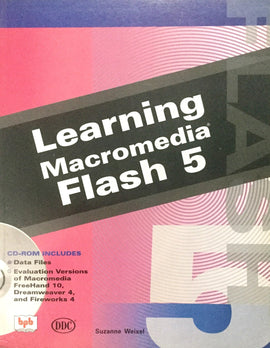 Learning Macromedia Flash 5  By Suzanne Weixel