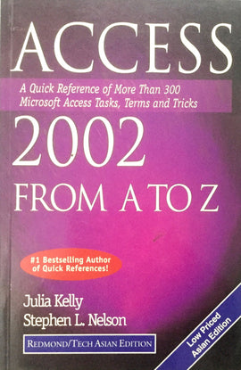 Access 2002 From A to Z By Julia Kelly