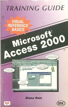 MS Access 2000 Training Guide by Diana Rain