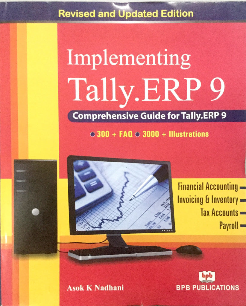Implementing Tally-ERP  9.0 By Ashok K Nadhani