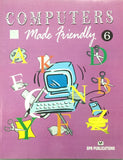 Computers Made Friendly-6 By BPB