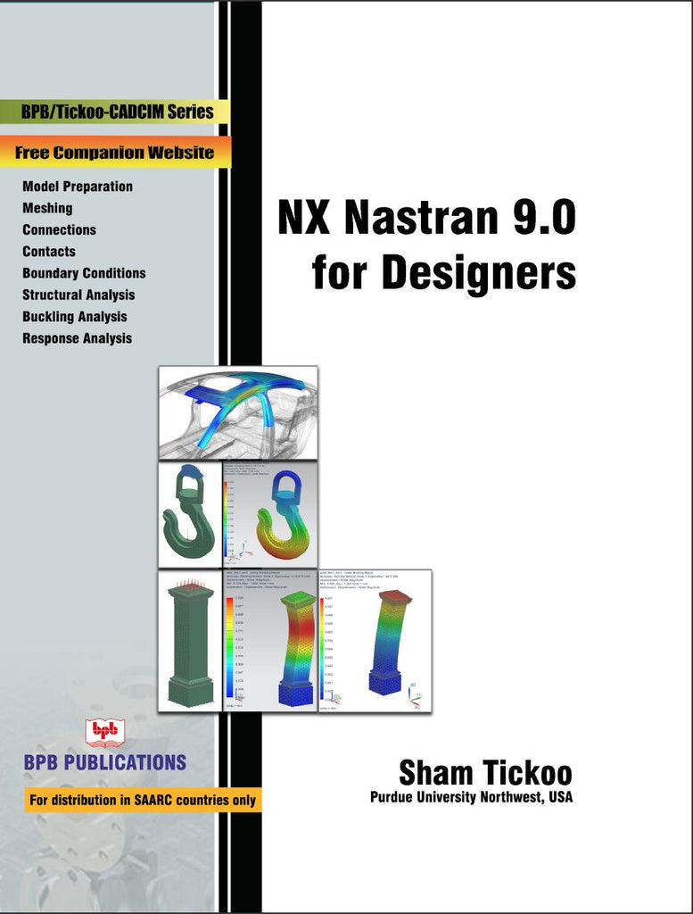 NX Nastran 9.0 for Designers By Prof. Sham Tickoo