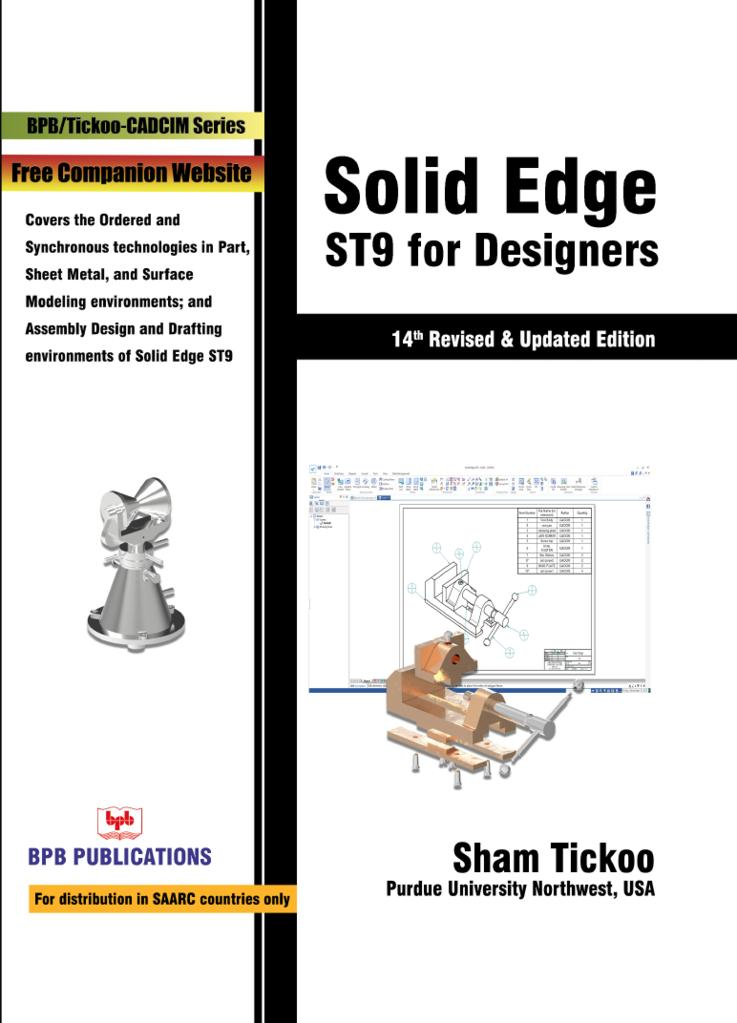 SOLID EDGE ST9 FOR DESIGNERS -14TH REVISED AND UPDATED EDITION