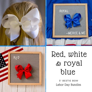 "Red White and Royal Blue 5"" Bestie Bow Bundle"