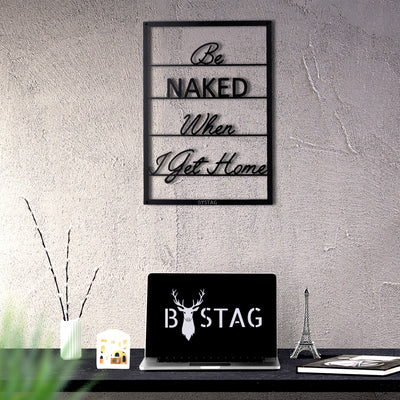 Bystag Metal Decorative Wall art be naked-wall art-metal wall art-metal decor-housewarming gift- christmas gift-wall decor-wall hangings