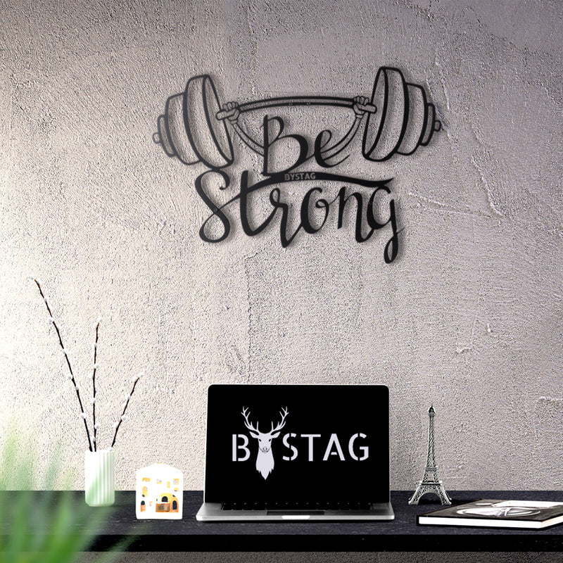 Bystag Metal Decorative Wall art be strong-wall art-metal wall art-metal decor-housewarming gift- christmas gift-wall decor-wall hangings
