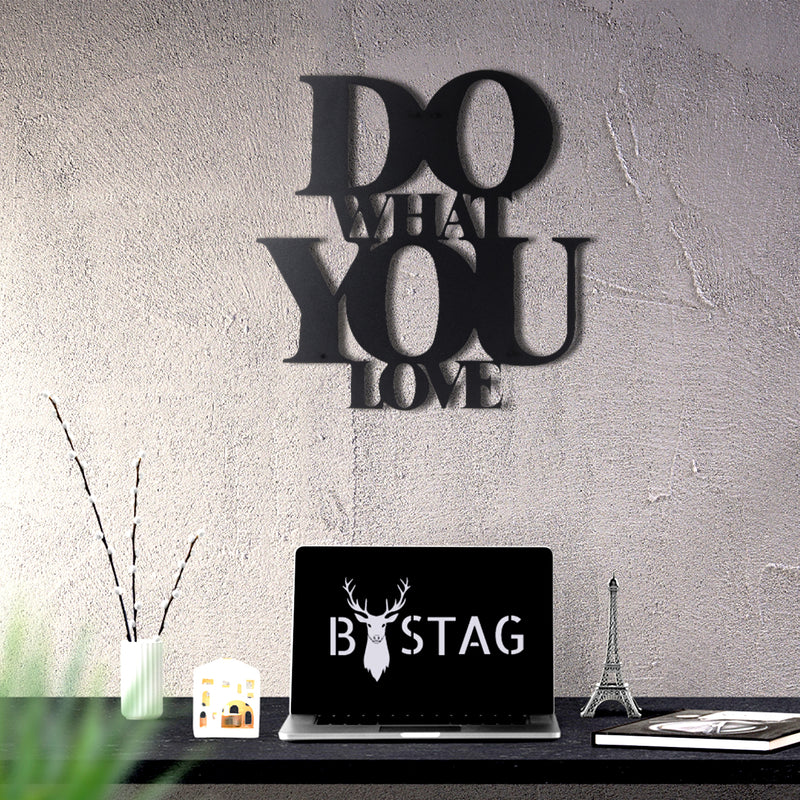 Bystag Metal Decorative Wall art do what you love-wall art-metal wall art-metal decor-housewarming gift- christmas gift-wall decor-wall hangings