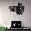 Bystag Metal Decorative Wall art I'm nothing without you-wall art-metal wall art-metal decor-housewarming gift- christmas gift-wall decor-wall hangings
