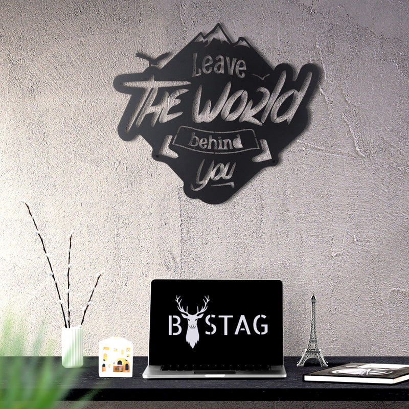 Bystag Metal Decorative Wall art leave the world behind you-wall art-metal wall art-metal decor-housewarming gift- christmas gift-wall decor-wall hangings