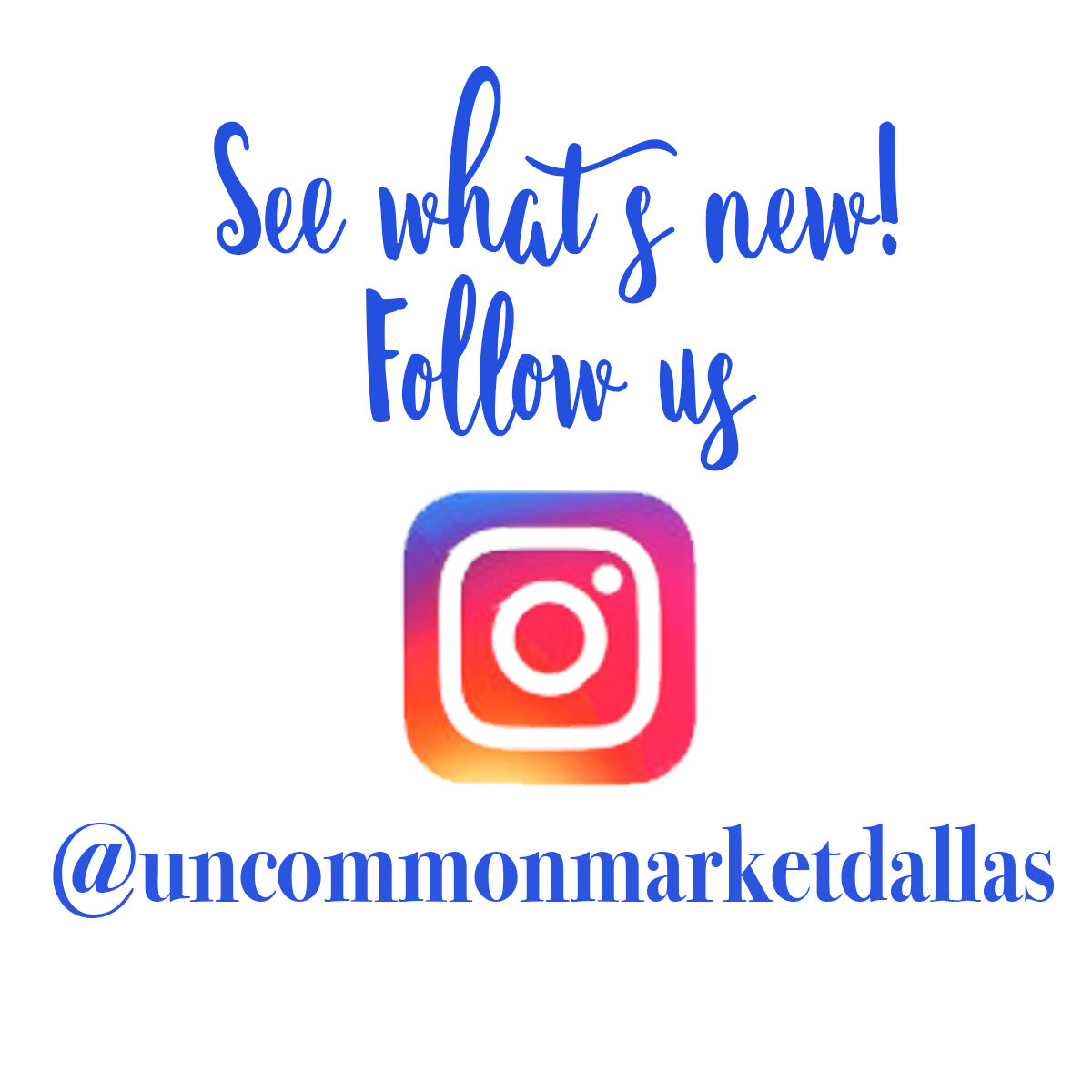 Follow us on Instagram to see what's new!
