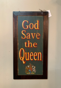 God Save the Queen Wood Sign, Handpainted Sign