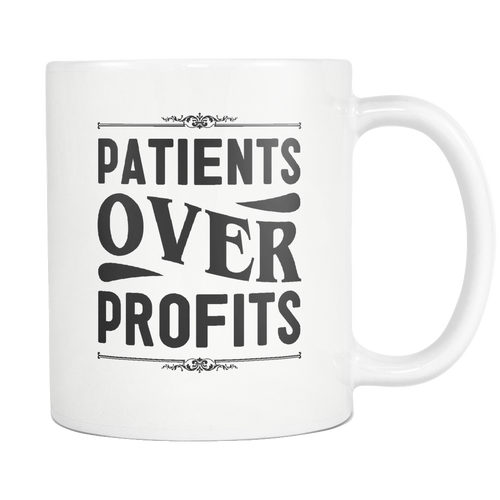 Patients Over Profits Mug