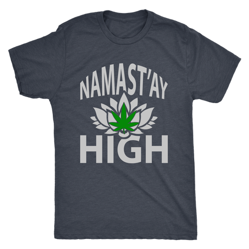 Namast'ay High Men's Triblend Tee