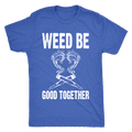 Weed Be Good Together Men's Triblend Tee
