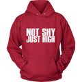 Not Shy, Just High Hoodie