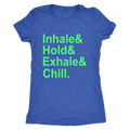 Chill Women's Triblend Tee