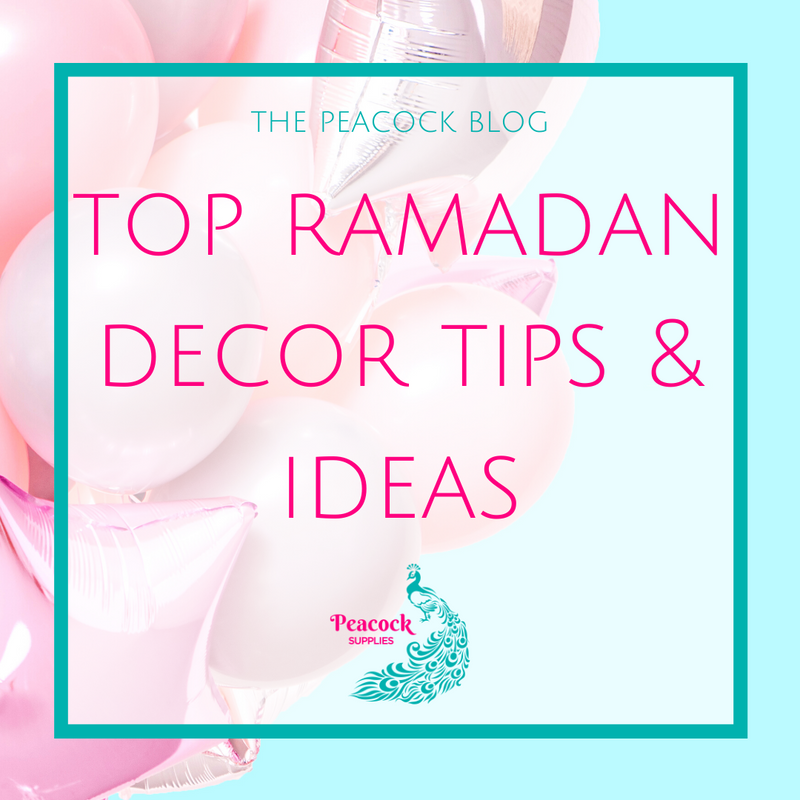 Top Ramadan Décor Tips & Ideas