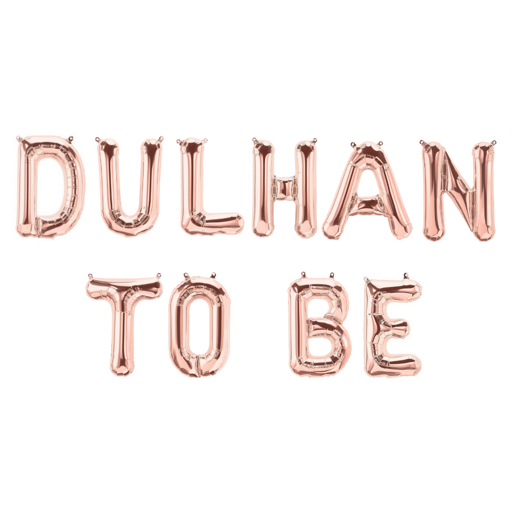 Dulhan To Be Foil Balloons - Rose Gold - Peacock Supplies