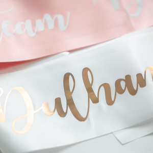 Team Dulhan & Dulhan To Be Sashes - 8 pack