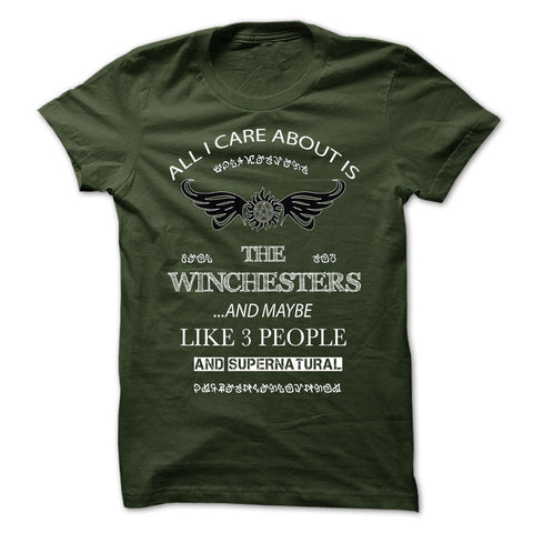 "Picture of forest ""All I Care About Is The Winchesters"" t-shirt for guys."