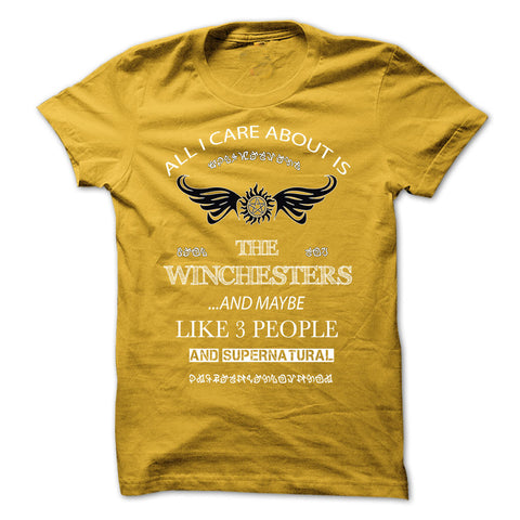 "Picture of yellow ""All I Care About Is The Winchesters"" t-shirt for guys."