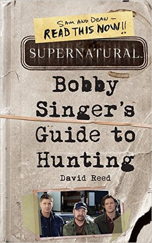 "Cover of ""Bobby Singer's Guide To Hunting""."