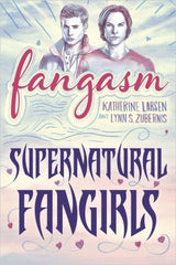 "Cover of ""Fangasm: Supernatural Fangirls""."