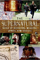 Front cover of the book The Supernatural Book Of Monsters, Demons,  Spirits and Ghouls.