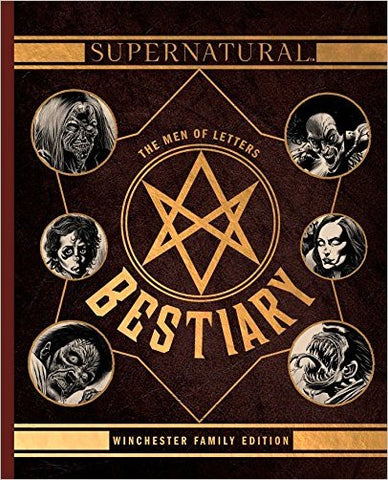 "Cover of ""Supernatural: The Men Of Letters Bestiary"" book."