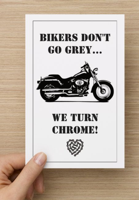 Bikers Dont Turn Grey Birthday Card