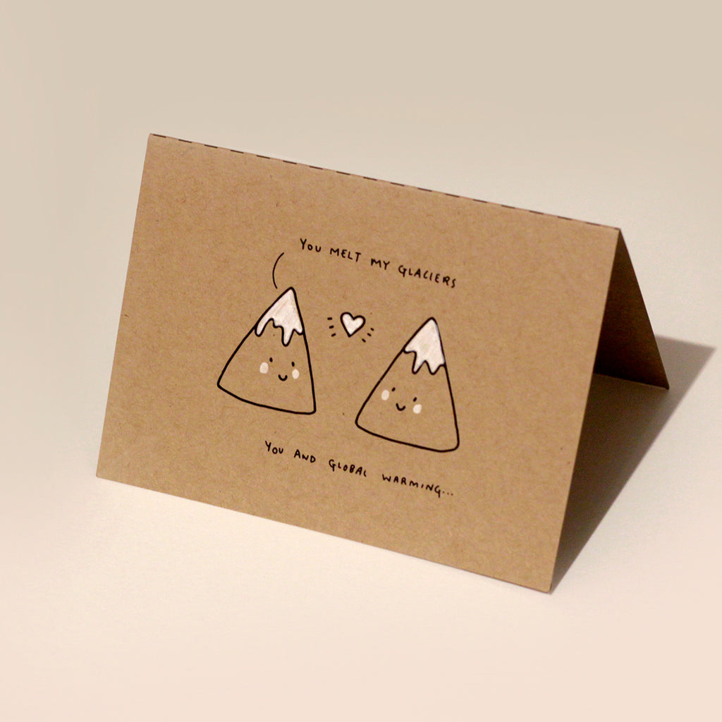 Melt My Glaciers - Valentines Day Card