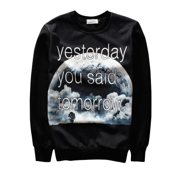 """Yesterday You Said Tomorrow"" Sweater"