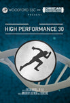 NEW: HIGH PERFORMANCE 30 HP30 (1 HARD COPY LEFT)