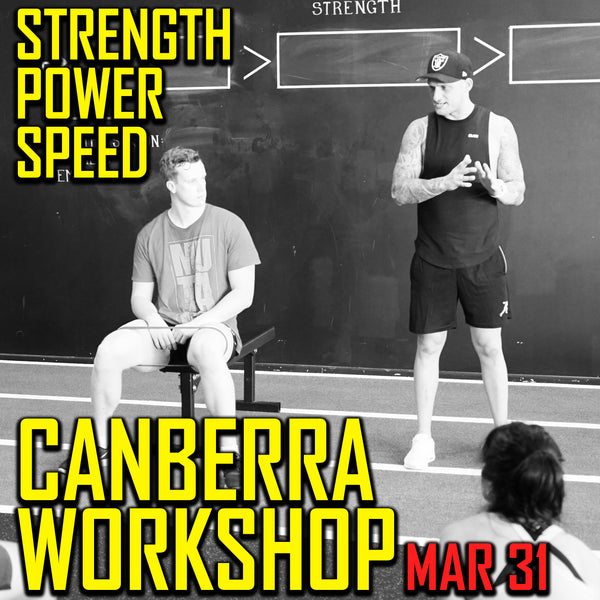 Canberra Strength, Power, Speed Workshop (EARLY BIRD SPECIAL)