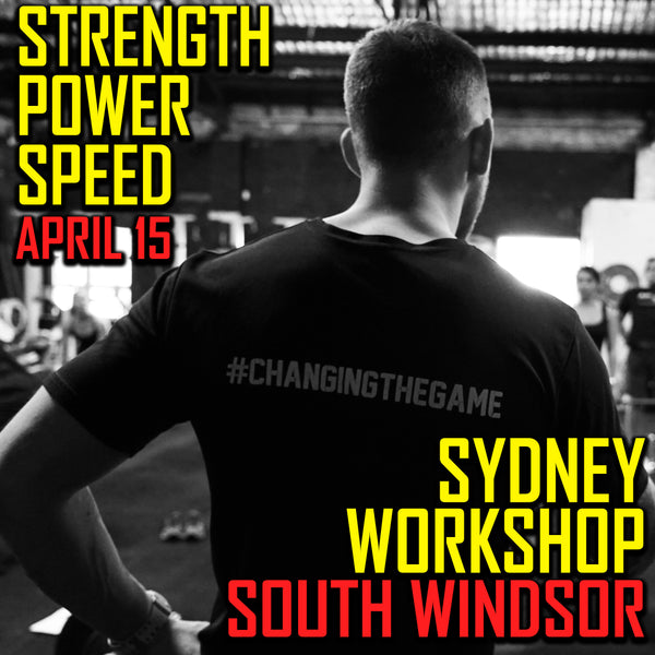 Sydney Strength, Power, Speed Workshop #2 - South Windsor (EARLY BIRD SPECIAL)