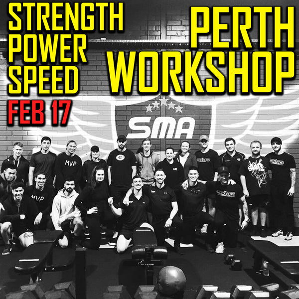 Perth Strength, Power, Speed Workshop (EARLY BIRD SPECIAL)