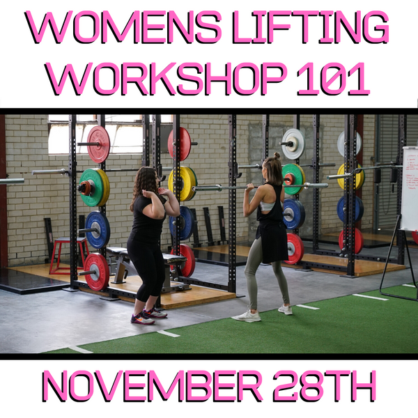 Lifting 101 for Women (Nov 28th)