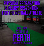 Perth Physical Preparation & Injury Prevention Applied Strategies For The Netball Athlete (June 23)