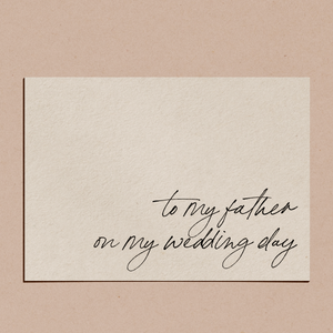'To My Father on My Wedding Day' | Card