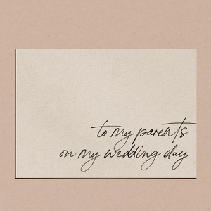 'To My Parents on My Wedding Day' | Card